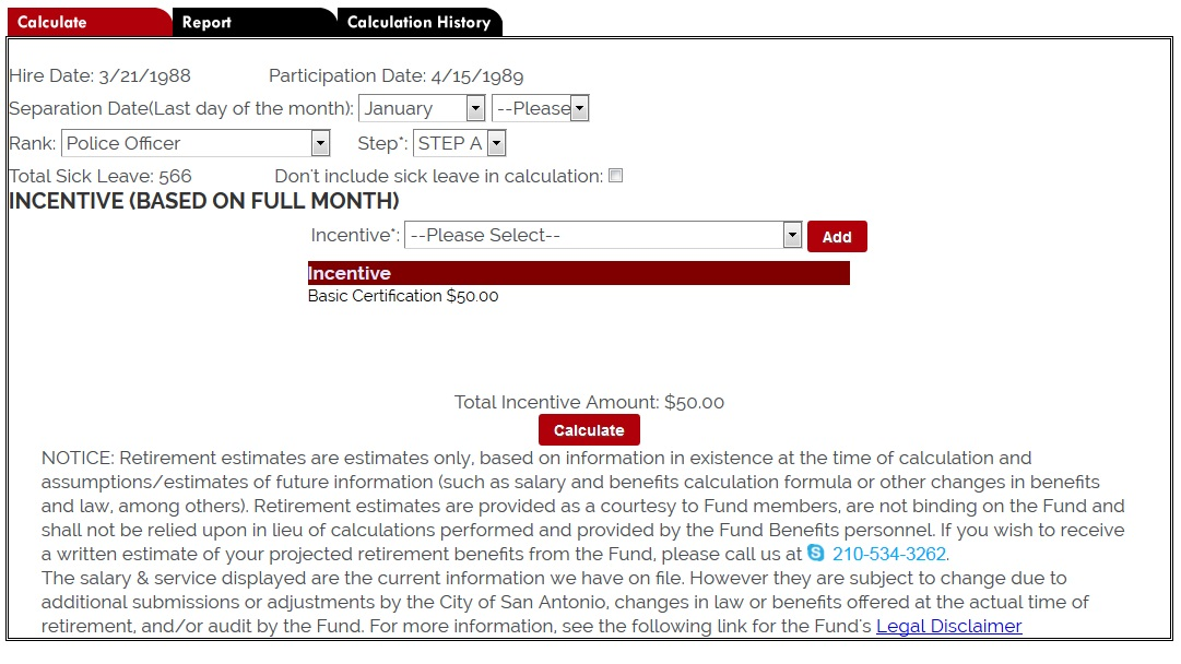 please see screenshot below as an example of the benefits calculator screen
